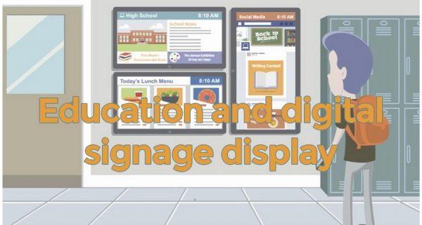 Education and digital signage display