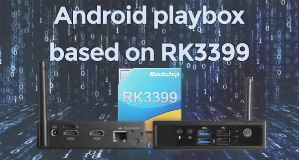Android playbox based on RK3399