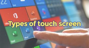Types of touch screen