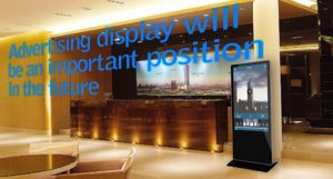 Advertising display will be an important position in the future