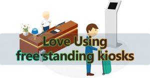 Love Using free standing kiosks