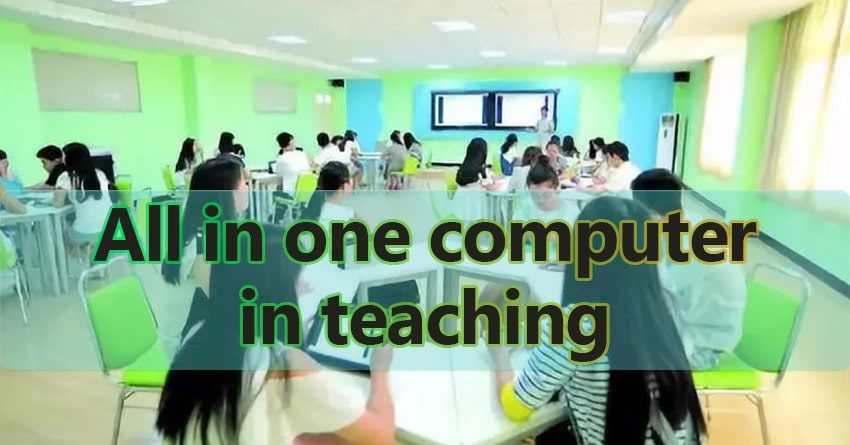 all in one computer in teaching